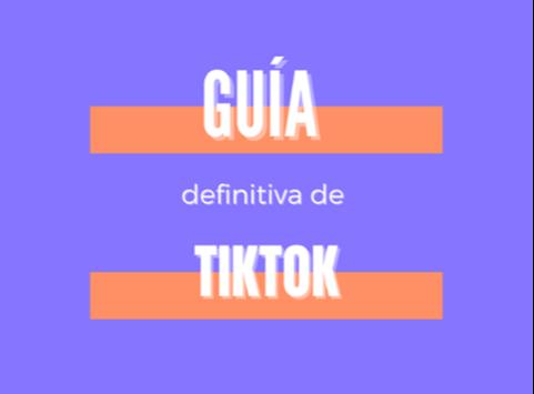 Guía de TikTok Hivency 2021